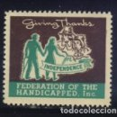 Sellos: S-3809- GIVING THANKS FOR INDEPENDENCE. FEDERATION OF THE HANDICAPPED. . Lote 164930642