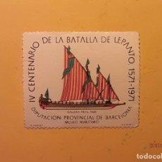 Sellos: VIÑETA - IV CENTENARIO BATALLA DE LEPANTO - BARCOS - GALERA REAL 1568 - BARCELONA.. Lote 186251185