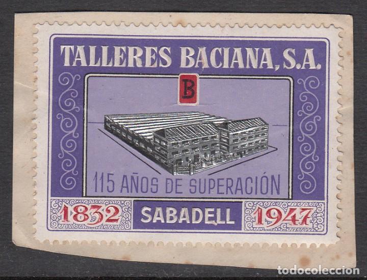 VIÑETA - TALLERES BACIANA SA 115 AÑOS 1947 (Sellos - Extranjero - Viñetas)