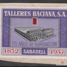 Sellos: VIÑETA - TALLERES BACIANA SA 115 AÑOS 1947. Lote 198922582