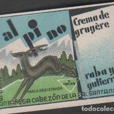 Francobolli: F10-2-8 VIÑETA PUBLICITARIA CABEZON DE LA SAL (SANTANDER) LA SUIZA MONTAÑESA CREMA DE GRUYERE. Lote 199000712