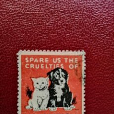 Sellos: SPARE US THE CRUELTIES OF VIVISECTION -ESTAMPILLA DE 1948, SELLO DE POSTER - AMANTES DE LOS ANIMALES. Lote 222948905