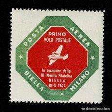 Sellos: CL8-2 VIÑETA DE PRIMO VOLO POSTALE IN OCCASIONE DELLA III MOSTRA FILATELICA BIELLA 18-X-47. Lote 235988865