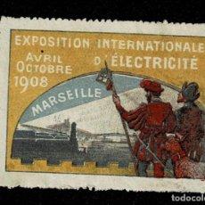 Sellos: CL8 VIÑETA DE LA EXPOSITION INTERNATIONALE D'ELECTRICITE MARSEILLE AVRIL OCTOBRE 1908. Lote 235990310
