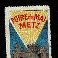 Sellos: CL8 VIÑETA DE LA FOIRE DE MAI METZ 18 AVRIL - 9 MAI 1926. Lote 235992570