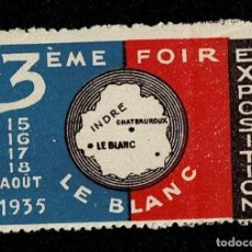 Sellos: CL8-1 VIÑETA DE LA 3EME FOIRE EXPOSITION DE LE BLANC 15-16-17-18 AOUT 1935 VER. Lote 236012145