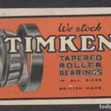 Sellos: VIÑETA TIMKEN - TAPERED ROLLER BEARINGS- MADE BRITISH- RODAMIENTOS - MAQUINARIA -. Lote 252956905