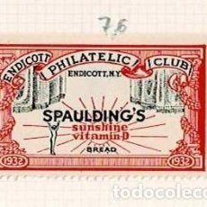Selos: 76-U.S.A. VIÑETA ENDICOTT PHILATELIC CLUB ENDICOTT N.Y. SPAULDINGS SUNSHINE VITAMIN-D BREAD 1932. Lote 264553914