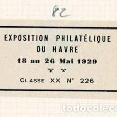Selos: 82-FRANCIA VIÑETA EXPOSITION PHILATELIQUE DU HAVRE 18 AU 26 MAI 1929. Lote 264554514