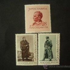 Sellos: YUGOSLAVIA 1952 IVERT 607/9 *** 60º ANIVERSARIO DEL MARISCAL TITO - PERSONAJES. Lote 30647550
