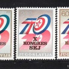 Sellos: YUGOSLAVIA 1447/49** - AÑO 1974 - 10º CONGRESO DE LA LIGA COMUNISTA YUGOSLAVA. Lote 267419249