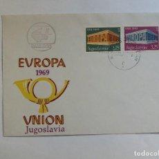 Sellos: SOBRE PRIMER DIA - FDC - YUGOSLAVIA 1969 - EUROPA CEPT. Lote 125445243