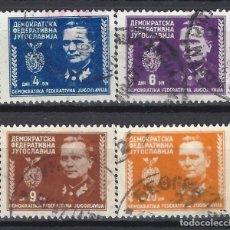 Timbres: YUGOSLAVIA 1945 - MARISCAL TITO, 4 VALORES - SELLOS USADOS. Lote 181508525