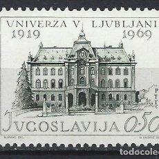 Timbres: YUGOSLAVIA 1969 - 50º ANIV. DE LA UNIVERSIDAD DE LIUBLIANA - SELLO NUEVO **. Lote 181879661