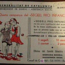 Sellos: VIÑETA 'GENERALITAT DE CATALUNYA, 4ª CAMPANYA DEL SEGELL PRO INFÀNCIA'. Lote 9604933