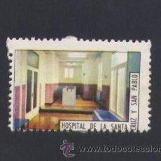 Sellos: SELLO HOSPITAL DE LA SANTA CRUZ Y SAN PABLO.SIN VALOR POSTAL.. Lote 30731172