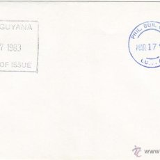 Sellos: GUYANA SOBRE PRIMER DIA 1983 RARO EJEMPLAR SPD. Lote 43813008