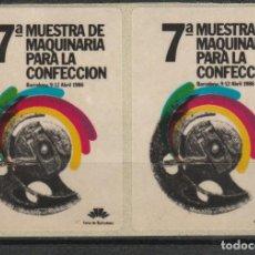 Sellos: BARCELONA 1986,. 7ª MUESTRA DE MAQUINARIA PARA LA CONFECCION.'. PAREJA VIÑETAS **. MNH. Lote 61975148