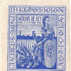 Sellos: CURIOSO Y RARO SELLO DE LA EXPOSICIÓN INDUSTRIAL Y AGRÍCOLA DE MOLINS DE REY, BARCELONA. 1952. NUEVO. Lote 66127474