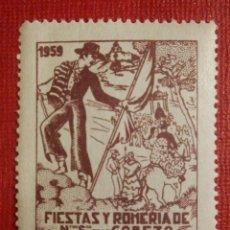 Sellos: SELLO - VIÑETA - FIESTAS Y ROMERÍA DE NUESTRA SEÑORA DE LA CABEZA - ANDUJAR - 1959 - NUEVO. Lote 117333879
