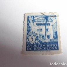 Sellos: FILATELIA SELLO DE 5 CÉNTIMOS DEL AYUNTAMIENTO DE BARCELONA. Lote 156761926