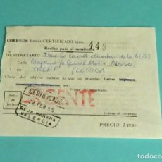 Sellos: RECIBO ENVÍO CERTIFICADO URGENTE VALENCIA - ACADEMIA SUBOFICIALES TREMP - LERIDA. 1985. Lote 169980632
