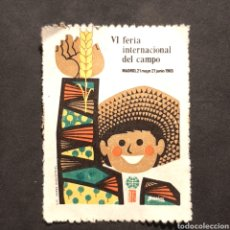 Sellos: (C-22) SELLO CROMO - VI FERIA INTERNACIONAL DEL CAMPO. MADRID 21 MAYO 21 JUNIO 1965. Lote 171072332