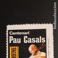 Sellos: 1 VIÑETA ** CENTENARI PAU CASALS EL VENDRELL . ** 1876 -1976. Lote 219192378