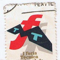 Sellos: VIÑETA FERIA TECNICA NACIONAL DE MAQUINARIA TEXTIL BARCELONA 1962. ESTAMPILLA. Lote 219347267
