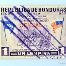 Sellos: ANTIGUO SELLO POSTAL HONDURAS 1959, 1 L, LINCOLN LIBERANDO ESCLAVOS, OVERPRINT OFICIAL, USADO. Lote 226269292