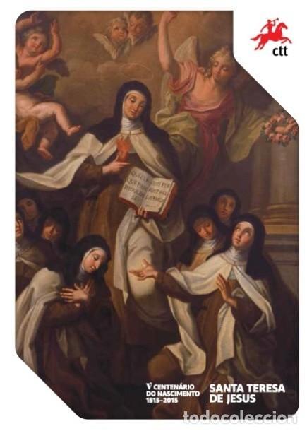 PORTUGAL & PGSB V CENTENARIO DEL NACIMIENTO DE SANTA TERESA DE JESÚS 1515-2015 (6664) (Sellos - Temáticas - Varias)