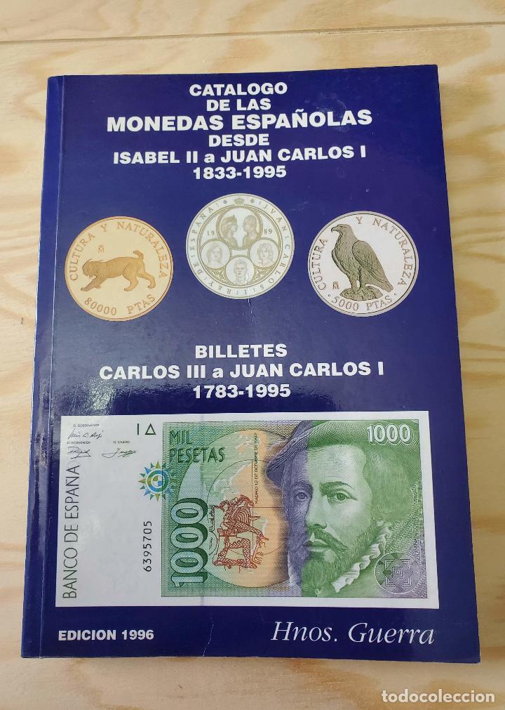 CATALOGO MONEDAS BILLETES ISABEL II JUAN CARLOS I 1833-1995 BILLETES CARLOS III (Sellos - Temáticas - Varias)