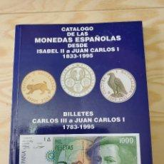 Sellos: CATALOGO MONEDAS BILLETES ISABEL II JUAN CARLOS I 1833-1995 BILLETES CARLOS III. Lote 245433800