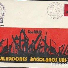 Sellos: ANGOLA & FDC DÍA DEL TRABAJADOR, UNIÓN DE TRABAJADORES DE ANGOLA, LUANDA 1976 (604). Lote 271070883