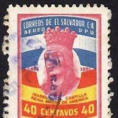 Sellos: EL SALVADOR (1951). 5º CENTENARIO DE ISABEL DE CASTILLA. AÉREO. YVERT PA114. USADO.. Lote 288383058