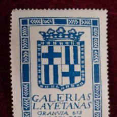 Sellos: SELLO GALERIAS LAYETANAS GRANVIA 613 BARCELONA. Lote 289747028