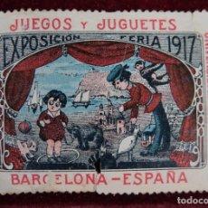Sellos: SELLO JUEGOS Y JUGUETES EXPOSICIÓN FERIA 1917 BARCELONA-ESPAÑA. Lote 289747673
