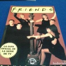 Cine: LIBRO EDITORIAL LA MASCACARA (F-R-I-E-N-D-S )1999 DE DAVID WILD LA GUIA OFICIAL DE LA SERIE DE TV . Lote 137259162