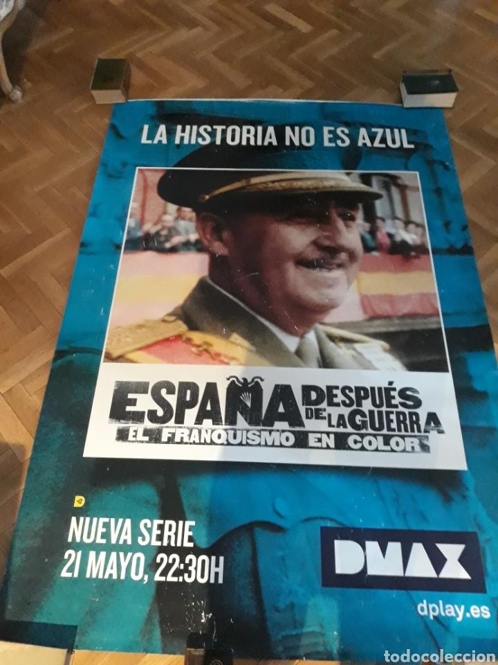 GIGANTESCO CARTEL DE FRANCO - ESPAÑA DESPUES DE LA GUERRA - DMAX - 1 , 77 METROS X 1 ,18 METROS . (Cine - Posters y Carteles - Series TV)