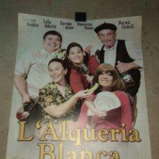 Cine: CARTEL OBRA DE TEATRO L' ALQUERIA BLANCA - ON COLLONS ESTÁ SENTO? - PACO LÓPEZ DIAGO -. Lote 185756495