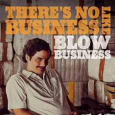 Cine: NARCOS - BLOW BUSINESS (POSTER). Lote 210289817