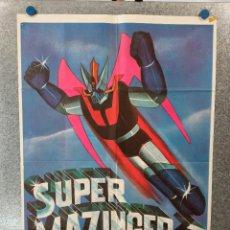 Cinema: SUPER MAZINGER Z. ANIMACIÓN. AÑO 1976. POSTER ORIGINAL. Lote 224872023