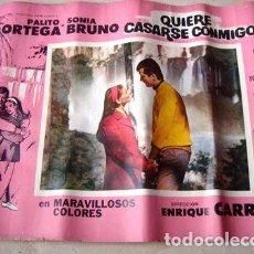 Cine: AFICHE POSTER QUIERE CASARSE CONMIGO ORTEGA BRUNO CARRERAS. Lote 269667238