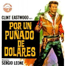 Cine: POR UN PUÑADO DE DÓLARES - CLINT EASTWOOD (POSTER). Lote 292057653