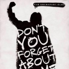 Cine: POSTER THE BREAKFAST CLUB DON'T YOU FORGET ABOUT ME (POSTER 61 X 91,5). Lote 292057723