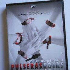 Series de TV: PULSERAS ROJAS, 2 DVDS CON LOS CAPÍTULOS 7 AL 13 DE LA SERIE. Lote 72948587