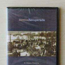 Series de TV: SEVILLA RECUPERADA 7. EL ÚLTIMO TRANVÍA. (DVD) - ARTESEROS, FERNANDO. Lote 126336038