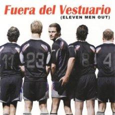 Serie di TV: FUERA DEL VESTUARIO (ELEVEN MEN OUT). Lote 182141827