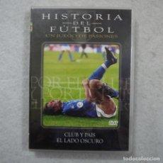 Series de TV: HISTORIA DEL FÚTBOL 4. CLUB Y PAÍS. EL LADO OSCURO - DVD. Lote 194724271