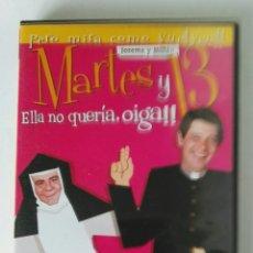Series de TV: MARTES Y 13 ELLA NO QUERÍA OIGA. Lote 195343242